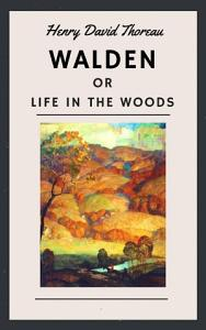 Henry David Thoreau  Walden  or Life in the Woods  English Edition  PDF