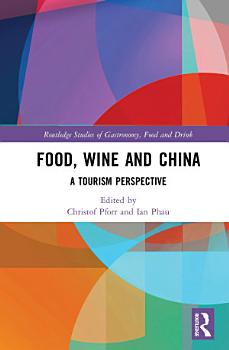 Food  Wine and China PDF