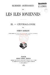 Recherches archéologiques sur les Iles ioniennes: Volume1
