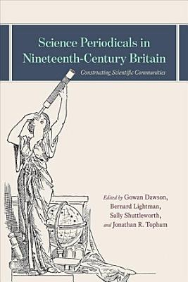 Science Periodicals In Nineteenth Century Britain