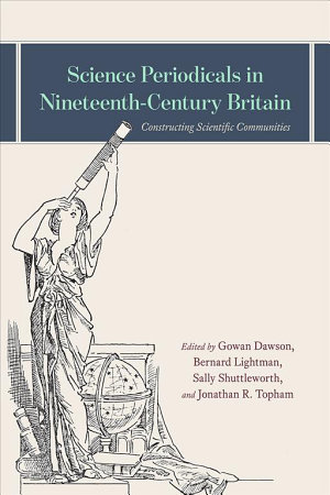 Science Periodicals in Nineteenth Century Britain PDF