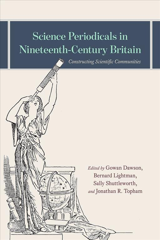Science Periodicals in Nineteenth-Century Britain