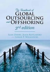 The Handbook of Global Outsourcing and Offshoring 3rd edition: Edition 3