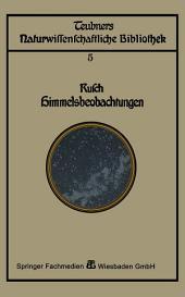 Himmelsbeobachtung mit bloßem Auge: zugleich eine Einleitung in die Methoden und Ergebnisse der Astronomie, Ausgabe 2