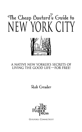 The Cheap Bastard s Guide to New York City PDF