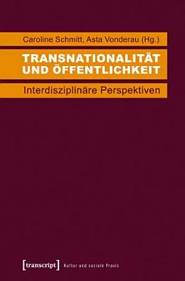 Transnationalit  t und   ffentlichkeit PDF
