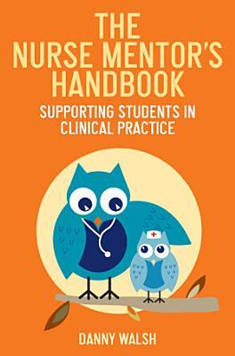 The Nurse Mentor s Handbook PDF