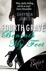 Fourth Grave Beneath My Feet Book PDF