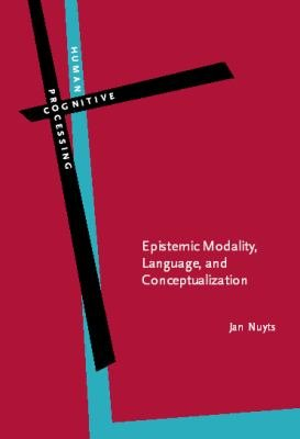 Epistemic Modality  Language  and Conceptualization