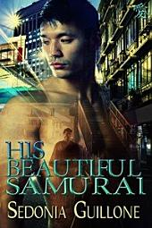 His Beautiful Samurai: A Genjin/Holmes Msytery