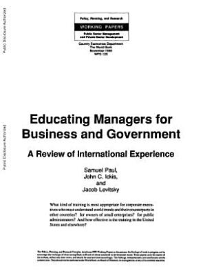 Educating Managers for Business and Government