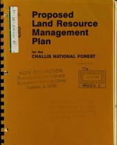 Challis National Forest (N.F.), Land and Resource(s) Management Plan (LRMP): Environmental Impact Statement