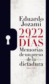 2922 días: Memorias de un preso de la dictadura