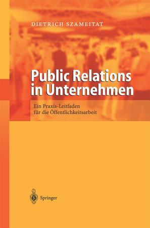 Public Relations in Unternehmen PDF
