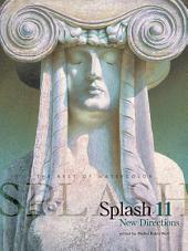 Splash 11: New Directions