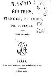 Épitres, stances, et odes: Volume1