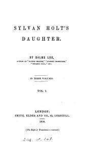 Sylvan Holt's daughter, by Holme Lee