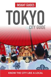 Insight Guides: Tokyo City Guide: Edition 6