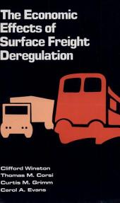 The Economic Effects of Surface Freight Deregulation