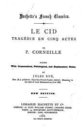 Le Cid: Tragédie en Cinq Actes