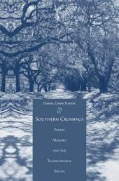Southern Crossings: Poetry, Memory, and the Transcultural South