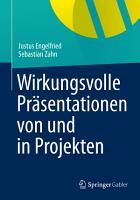 Wirkungsvolle Pr  sentationen von und in Projekten PDF