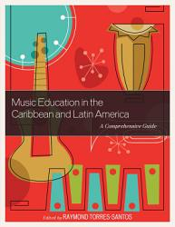 Music Education in the Caribbean and Latin America PDF