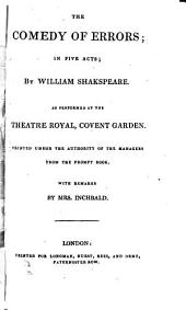 The British Theatre; Or, A Collection of Plays,: Which are Acted at the Theatres Royal, Drury-Lane, Covent-Garden, and Haymarket ...