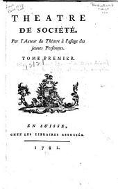 Théâtre de société: Volume1