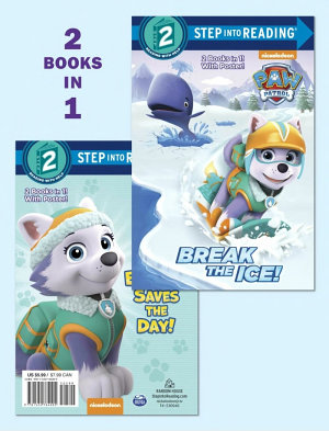 Break the Ice    Everest Saves the Day