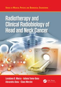 Radiotherapy and Clinical Radiobiology of Head and Neck Cancer PDF