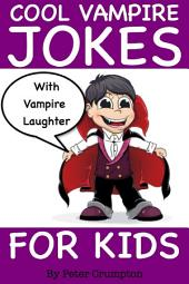Cool Vampire Jokes For Kids