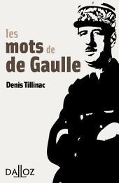 Les mots de de Gaulle