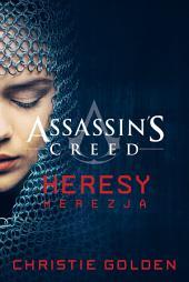 Assassin's Creed: Heresy. Herezja