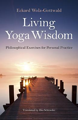 Living Yoga Wisdom