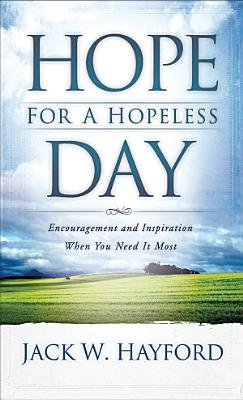 Hope for a Hopeless Day