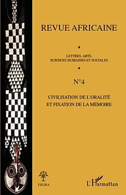 Civilisation De L Oralit Et Fixation De La M Moire