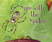 Spin with the Spiders