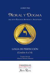 Moral y Dogma (Logia de Perfección)