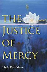 The Justice of Mercy PDF