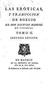 Las eróticas: y traduccion de Boecio, Volumen 2