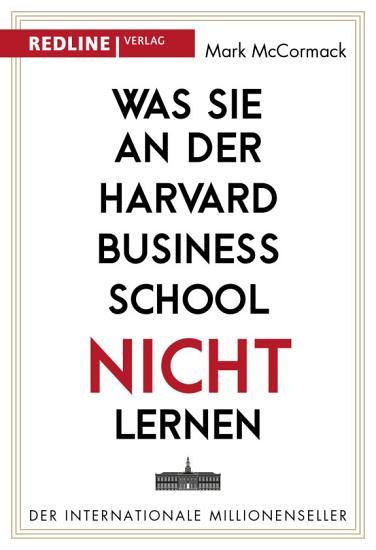 Was Sie an der Harvard Business School nicht lernen PDF
