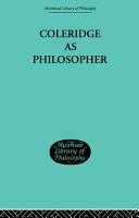 Coleridge as Philosopher PDF