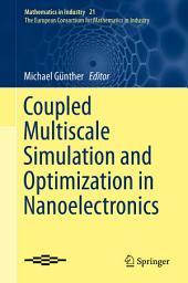 Coupled Multiscale Simulation and Optimization in Nanoelectronics