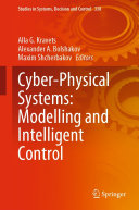 Cyber-Physical Systems: Modelling and Intelligent Control