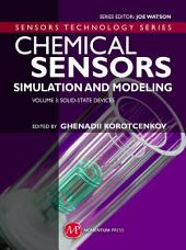 Chemical Sensors: Simulation and Modeling Volume 3: Solid-State Devices, Volume 3