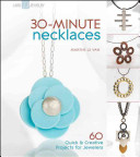 30 minute Necklaces