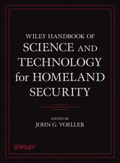 Wiley Handbook of Science and Technology for Homeland Security  4 Volume Set PDF