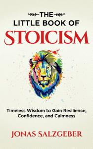 The Little Book of Stoicism PDF