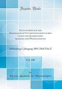 Sitzungsberichte Der Mathematisch Naturwissenschaftlichen Classe Der Kaiserlichen Akademie Der Wissenschaften  Vol  100  Abtheilung I  Jahrgang 1891  PDF